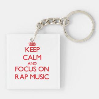 Keep Calm and focus on Rap Music Acrylic Keychains