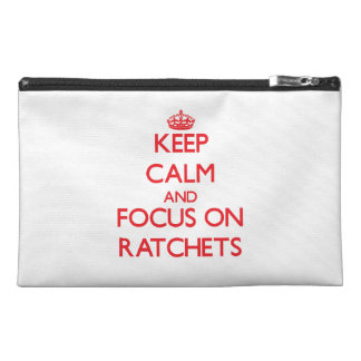Keep Calm and focus on Ratchets Travel Accessories Bags
