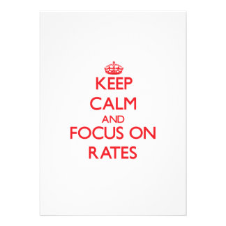 Keep Calm and focus on Rates Custom Invitation