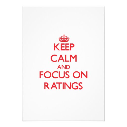 Keep Calm and focus on Ratings Custom Announcements