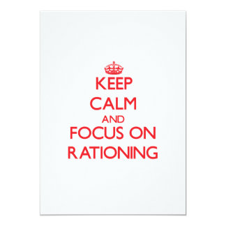 Keep Calm and focus on Rationing Announcements