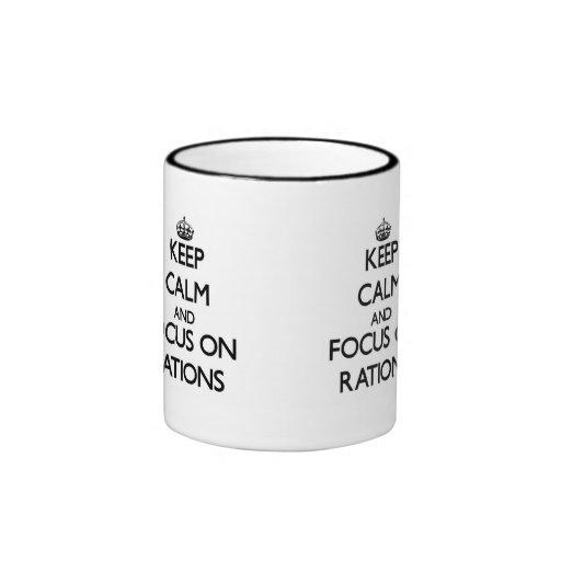 Keep Calm and focus on Rations Coffee Mugs