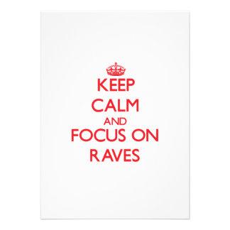 Keep Calm and focus on Raves Custom Invites
