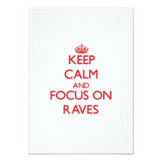 Keep Calm and focus on Raves 13 Cm X 18 Cm Invitation Card