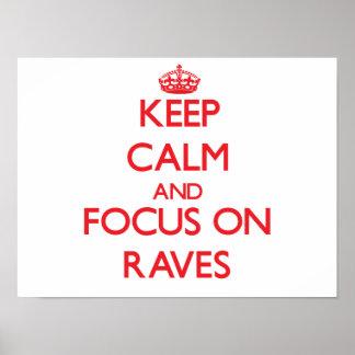 Keep Calm and focus on Raves Print