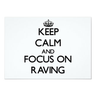 Keep Calm and focus on Raving Cards