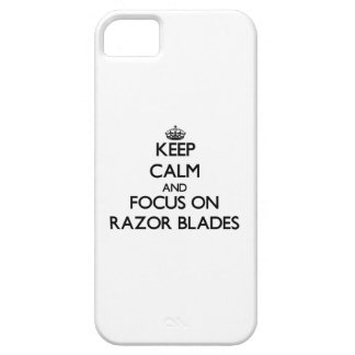 Keep Calm and focus on Razor Blades iPhone 5 Cases