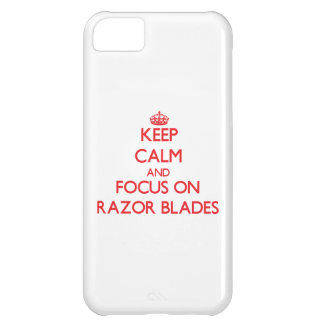 Keep Calm and focus on Razor Blades Cover For iPhone 5C