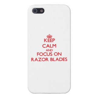 Keep Calm and focus on Razor Blades Cases For iPhone 5