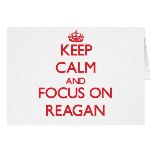Keep Calm and focus on Reagan Card