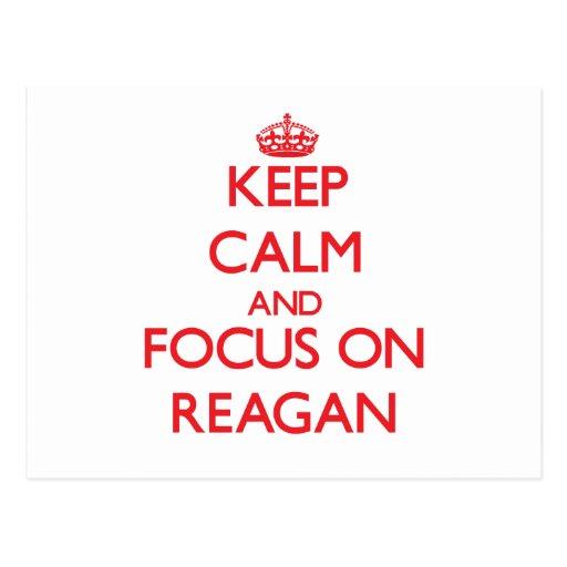 Keep Calm and focus on Reagan Postcard