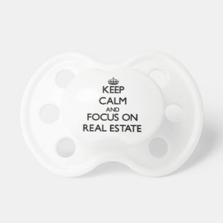 Keep Calm and focus on Real Estate Baby Pacifier