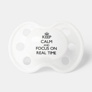 Keep Calm and focus on Real Time Baby Pacifiers