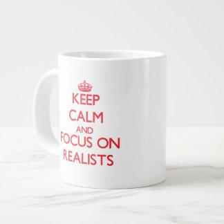 Keep Calm and focus on Realists Jumbo Mugs