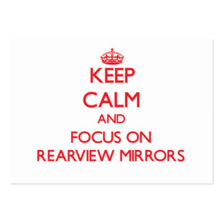 Keep Calm and focus on Rearview Mirrors Pack Of Chubby Business Cards