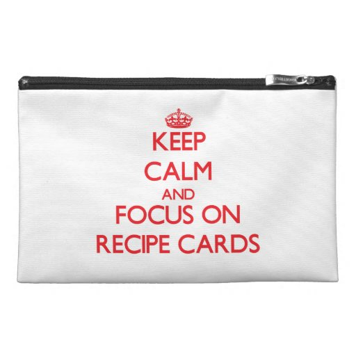 Keep Calm and focus on Recipe Cards Travel Accessory Bags