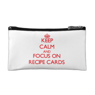 Keep Calm and focus on Recipe Cards Cosmetics Bags