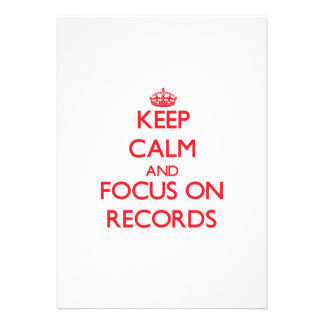 Keep Calm and focus on Records Personalized Invite