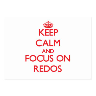 Keep Calm and focus on Redos Pack Of Chubby Business Cards