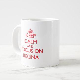 Keep Calm and focus on Regina Jumbo Mugs