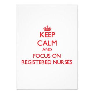 Keep Calm and focus on Registered Nurses Invitations