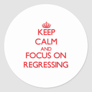 Keep Calm and focus on Regressing Stickers