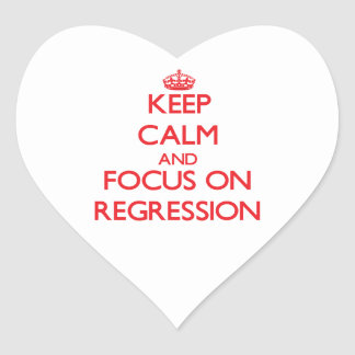 Keep Calm and focus on Regression Heart Sticker