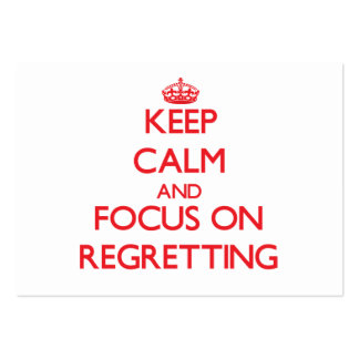 Keep Calm and focus on Regretting Business Cards