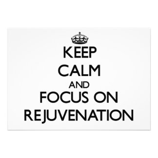 Keep Calm and focus on Rejuvenation Card