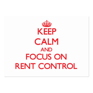 Keep Calm and focus on Rent Control Business Card Templates