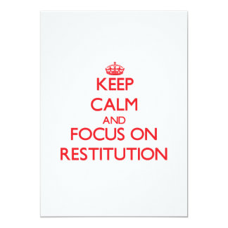 Keep Calm and focus on Restitution Personalized Announcement
