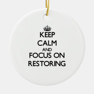Keep Calm and focus on Restoring Christmas Tree Ornament