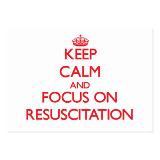 Keep Calm and focus on Resuscitation Business Card Templates