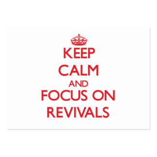 Keep Calm and focus on Revivals Business Card