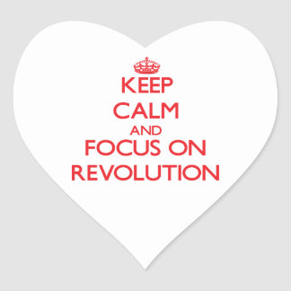 Keep Calm and focus on Revolution Stickers