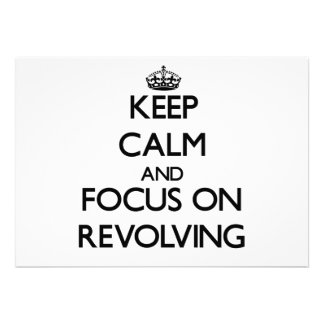 Keep Calm and focus on Revolving Custom Announcements
