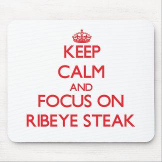 Keep Calm and focus on Ribeye Steak Mouse Pad