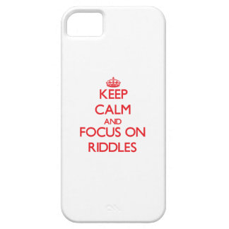 Keep Calm and focus on Riddles iPhone 5 Cover