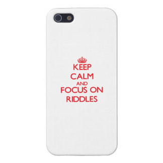 Keep Calm and focus on Riddles Case For iPhone 5