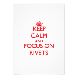 Keep Calm and focus on Rivets Announcements