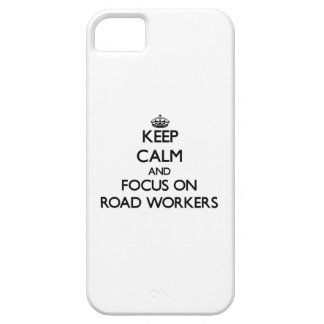 Keep Calm and focus on Road Workers iPhone 5/5S Cases