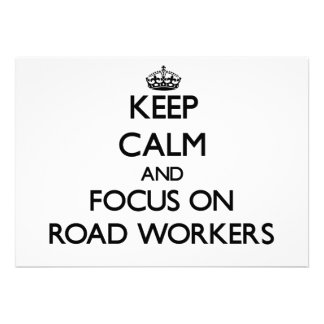 Keep Calm and focus on Road Workers Custom Invites