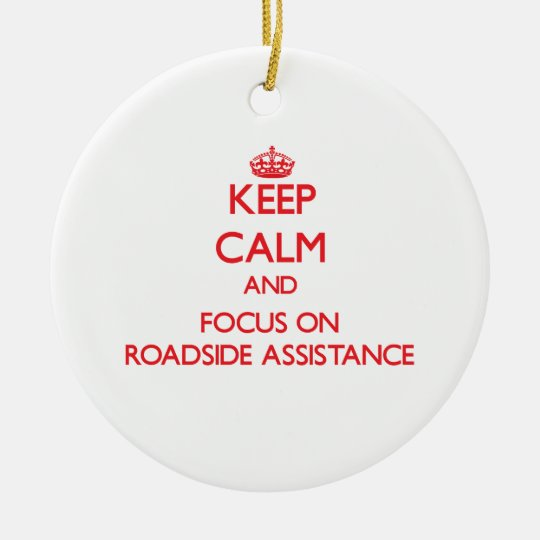 Keep Calm and focus on Roadside Assistance Christmas
