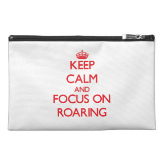 Keep Calm and focus on Roaring Travel Accessories Bags