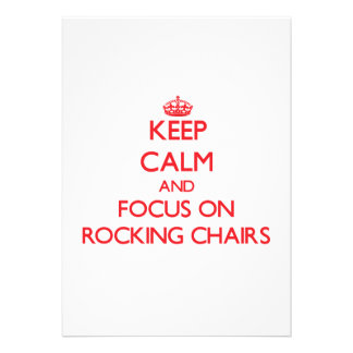 Keep Calm and focus on Rocking Chairs Announcement