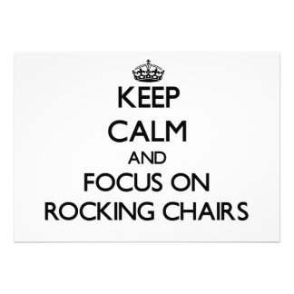 Keep Calm and focus on Rocking Chairs Custom Invitation