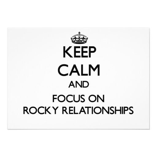 Keep Calm and focus on Rocky Relationships Personalized Invites