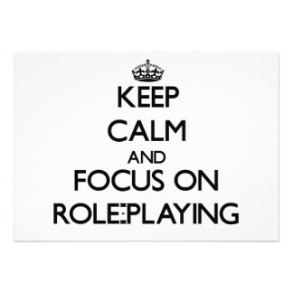 Keep Calm and focus on Role-Playing Custom Invite