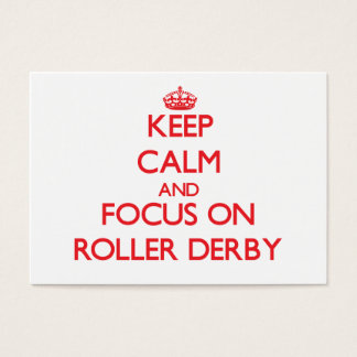 Keep calm and focus on Roller Derby Business Card