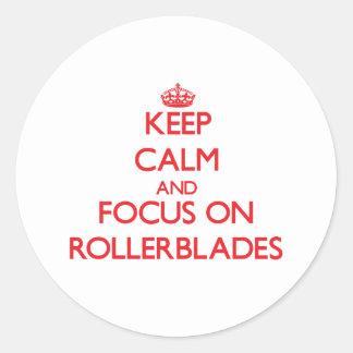 Keep Calm and focus on Rollerblades Sticker